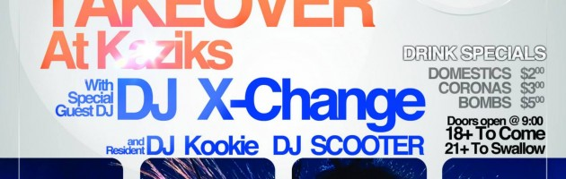EDM Takeover at Kaziks with X-Change – Saturday Jan 11, 2014