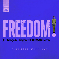 Pharrell – Freedom (X-Change & Shayon THEHITMAN Remix)