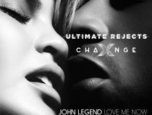 New Remix: John Legend – Love Me Now (X-Change & Ultimate Rejects Remix)