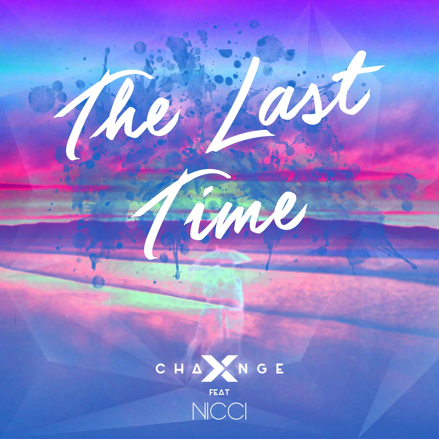 X-Change ft Nicci - The Last Time Artwork FINAL web
