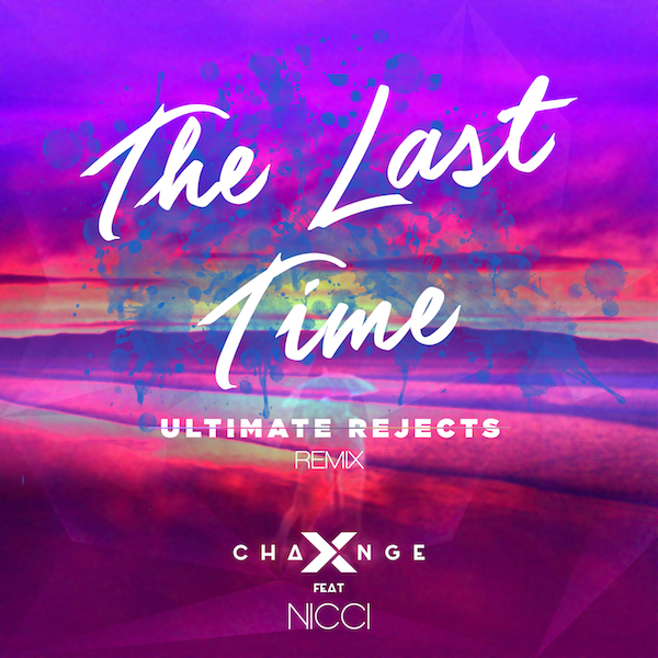 X-Change ft Nicci - The Last Time Artwork (Ultimate Rejects Remix) small itunes