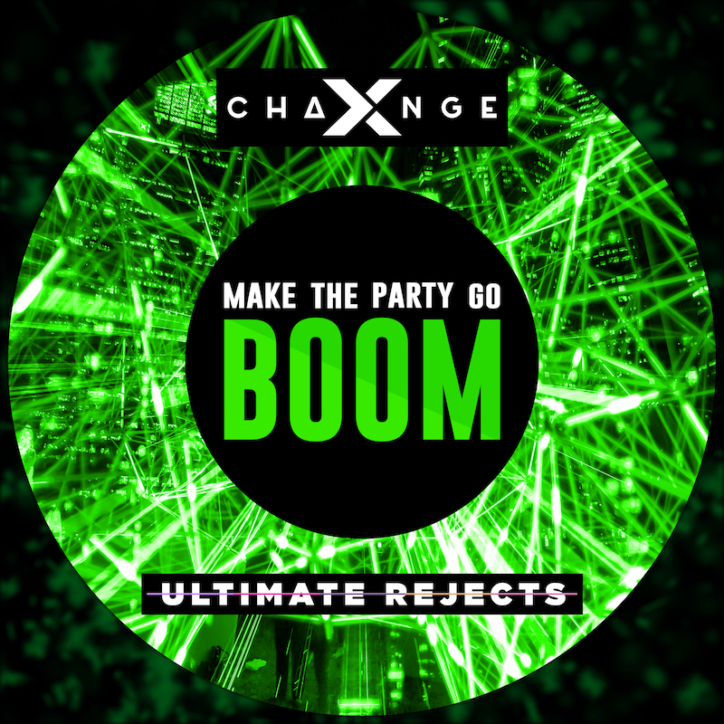 X-Change & Ultimate Rejects - Make The Party Go Boom - ARTWORK - small itunes