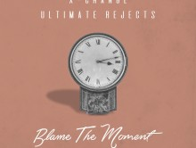 """New Music: X-Change & Ultimate Rejects ft. Krysta Youngs – """"Blame The Moment"""""""