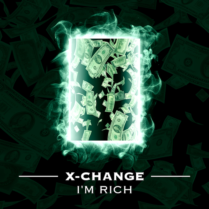 X-Change - I'm Rich ARTWORK itunes