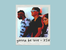Out Now: XSN ft. X-Change, Shayon & Nicci – Gonna Be Love