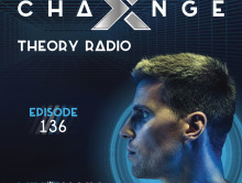 X-Change Theory Radio Episode 136