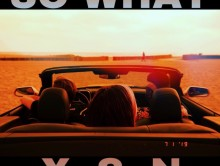 New Music: XSN ft. X-Change, Shayon & Nicci – So What